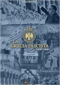 Metaxas, la Grecia fascista, el fascismo griego